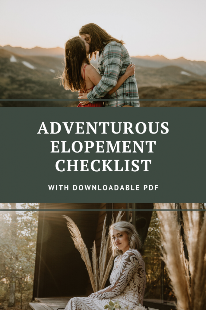 Presentation for adventurous elopement checklist for Pinterest, with two photos of couples kissing in the mountains